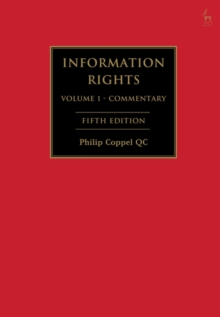 Image for Information rights  : a practitioner's guide to data protection, freedom of information and other information rights