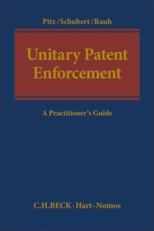 Image for Unitary Patent Enforcement : A Practitioner's Guide