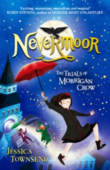 Image for Nevermoor  : the trials of Morrigan Crow