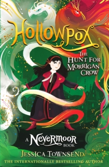 Hollowpox  : the hunt for Morrigan Crow - Townsend, Jessica