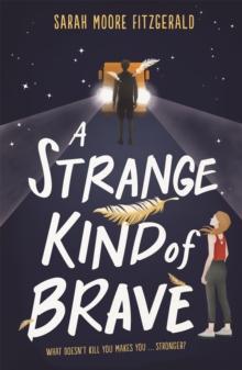 Image for A strange kind of brave