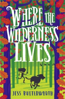 Where the wilderness lives - Butterworth, Jess