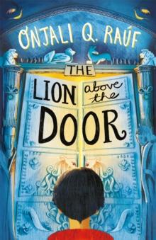 The lion above the door - Rauf, Onjali Q.