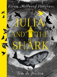 Julia and the shark - Hargrave, Kiran Millwood