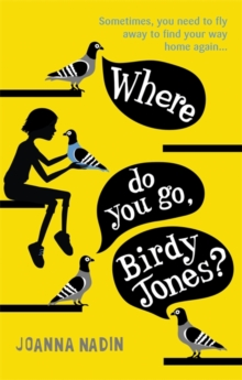 Image for Where do you go, Birdy Jones?
