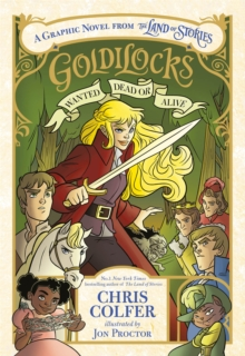 Goldilocks  : wanted dead or alive - Colfer, Chris