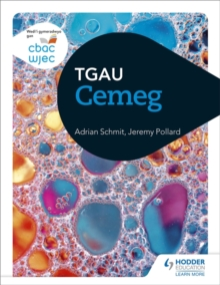 Image for CBAC TGAU Cemeg (WJEC GCSE Chemistry Welsh-language edition)