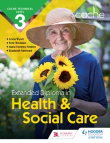 Image for CACHE technical level 3 extended diploma in health and social care