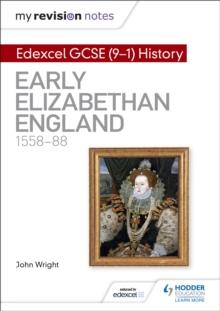 Image for Edexcel GCSE (9-1) history: Early Elizabethan England, 1558-88