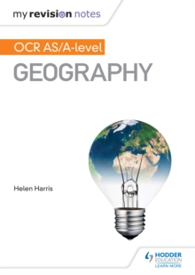 My Revision Notes: OCR AS/A-level Geography - Alchin, Nicholas