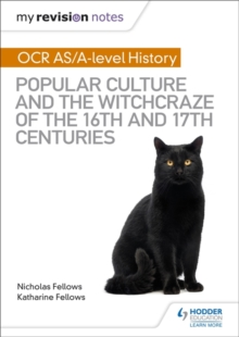 Image for OCR A-level history: Popular culture and the witchcraze of the 16th and 17th centuries