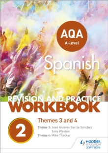 AQA A-level Spanish revision and practice workbook  : themes 3 and 4 - Thacker, Mike