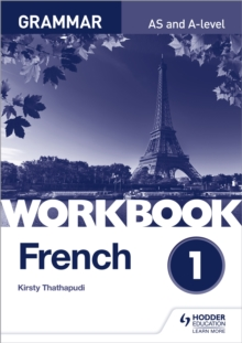 French A-level grammarWorkbook 1 - Thathapudi, Kirsty