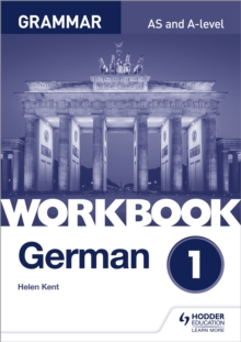 German A-Level grammarWorkbook 1 - Kent, Helen