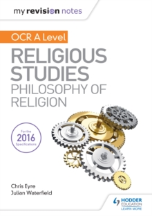 My Revision Notes OCR A Level Religious Studies: Philosophy of Religion - Ed), SQA (Hodder