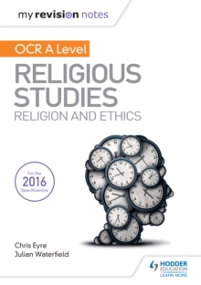 My Revision Notes OCR A Level Religious Studies: Religion and Ethics - Ed), SQA (Hodder