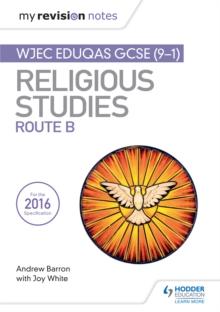 My Revision Notes WJEC Eduqas GCSE Religious Studies Route B - Ed), SQA (Hodder