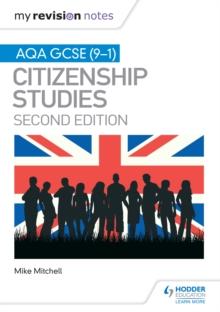 My Revision Notes: AQA GCSE (9-1) Citizenship Studies Second Edition - Ed), SQA (Hodder