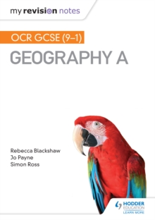 My Revision Notes: OCR GCSE (9-1) Geography A - Ed), SQA (Hodder