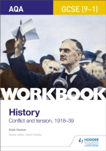 AQA GCSE (9-1) history workbook: Conflict and tension, 1918-1939 - Harker, Kate