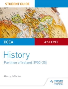 Partition of Ireland (1900-25)CCEA A2-Level history,: Student guide - Jefferies, Henry