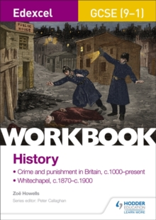 Image for Crime and punishment in Britain, c1000-present and Whitechapel, c1870-c1900Workbook