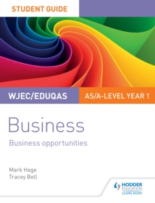 Image for WJEC/Eduqas AS/A-level Year 1 Business Student Guide 1: Business Opportunities