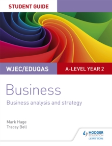 WJEC/Eduqas A-level year 2 businessStudent guide 3,: Business analysis and strategy - Hage, Mark