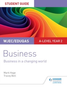Image for WJEC/Eduqas A-level Year 2 Business Student Guide 4: Business in a Changing World