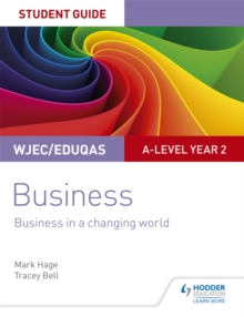 Image for WJEC/Eduqas A-level year 2 businessStudent guide 4,: Business in a changing world