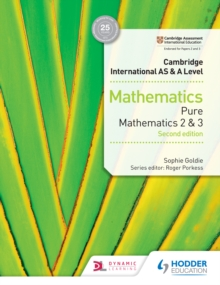 Image for Cambridge International AS & A Level Mathematics Pure Mathematics 2 and 3 second edition