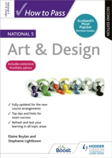 How to pass National 5 art & design - Boylan, Elaine