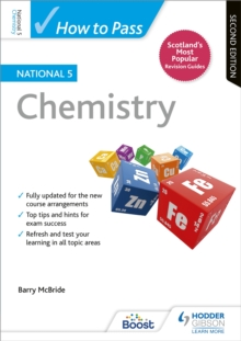 How to pass National 5 Chemistry - McBride, Barry