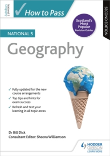 How to pass National 5 Geography - Dick, Bill