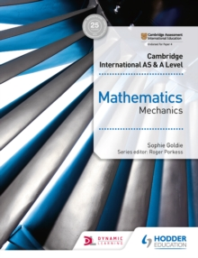Image for Cambridge international AS & A level mathematics mechanics