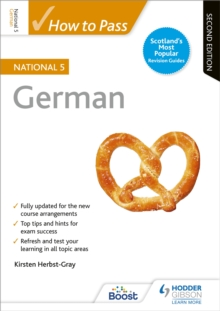 How to pass National 5 German - Herbst-Gray, Kirsten