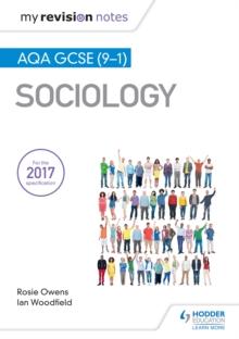My Revision Notes: AQA GCSE (9-1) Sociology - Woodfield, Ian