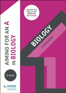 Image for Aiming for an A in A-level biology