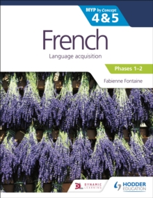 Image for French for the IB MYP 4 & 5  : by concept