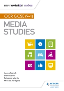 My Revision Notes: OCR GCSE (9-1) Media Studies - French, Aaron