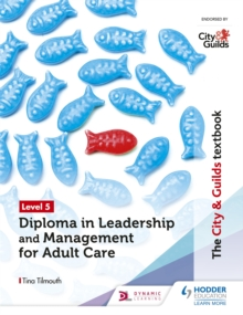 Image for The City & Guilds textbookLevel 5,: Diploma in leadership and management for adult care