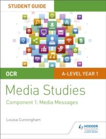 OCR A level media studiesStudent guide 1,: Media messages