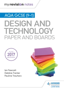 My Revision Notes: AQA GCSE (9-1) Design and Technology: Paper and Boards - Fawcett, Ian