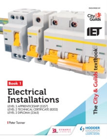 Image for Electrical installations book 1 for the level 3 apprenticeship.