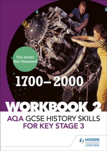 Image for AQA GCSE history skills for Key Stage 3Workbook 2,: 1700-2000