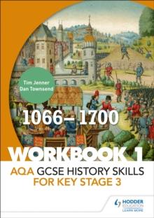 Image for AQA GCSE history skills for Key Stage 3Workbook 1,: 1066-1700