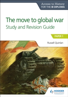 Image for The move to global warPaper 1,: Study and revision guide