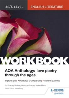 AS/A-Level English Literature workbook  : AQA A anthology - Gracey-Walker, Jo