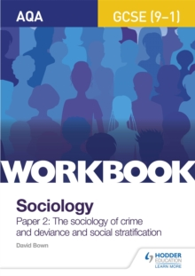 Image for AQA GCSE (9-1) Sociology Workbook Paper 2: The sociology of crime and deviance and social stratification