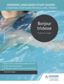 Image for Bonjour tristesse  : literature study guide for AS/A-level French